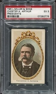 T95 L. Miller and Sons Chester Arthur PSA 5