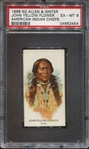 N2 Allen & Ginter American Indians - John Yellowflower PSA6 EXMT