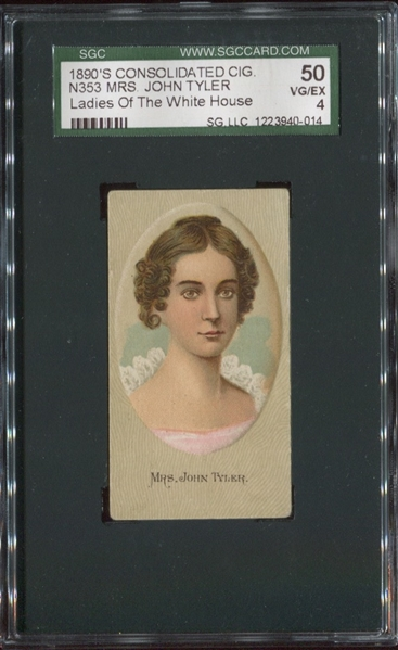 N353 Consolidated Cigarettes Ladies of the Whitehouse - Mrs. John Tyler SGC 50 VGEX 4
