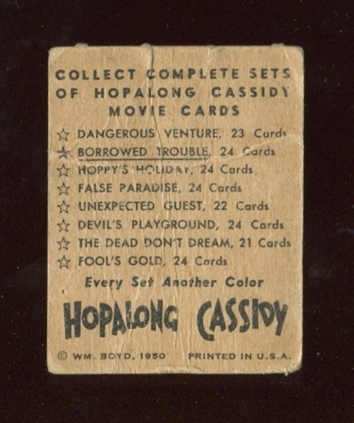 1950 Topps Hopalong Cassidy FOIL Card - Borrowed Trouble