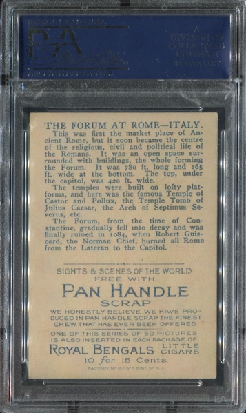 T99 Pan Handle Scrap Tobacco Sights and Scenes The Forum at Rome PSA7.5 NM+ Highest Graded