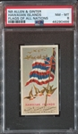 N9 Allen & Ginter Flags of All Nations Hawaiian Islands PSA8 NM-MT